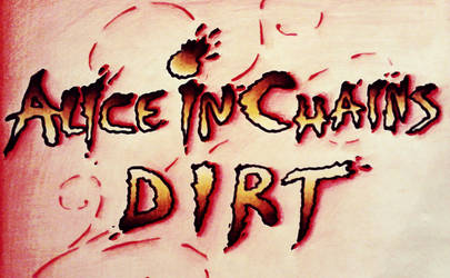 Alice in Chains: Dirt by YoDontTazeMeBro