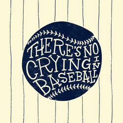 Crying In Baseball by JayRoeder