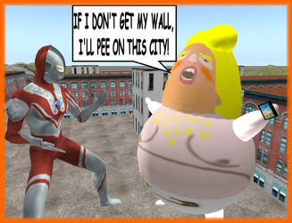 Ultraman Vs Giant Baby Trump Monster by The-Mind-Controller