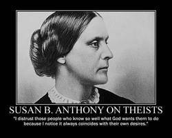 Susan B. Anthony on Theists by fiskefyren