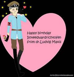 happy birthday iloveedwardrichtofen 2013 by Sniper-Huntress