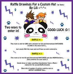 CLOSED -Raffle Drawings For a Custom Hat or item by LiliNeko