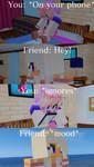 ~When Your Friends Ignore You~ Aphmau Meme (by me) by FloraPetalz