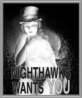 Night Hawks Wants You by nongravity