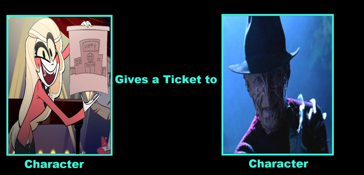 If Charlie Gives A Ticket To Freddy by Carriejokerbates