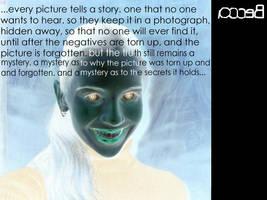 Secrets Behind Photographs by Bedeccadybug