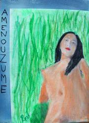 Amenouzume, Stripping Goddess by rosswright