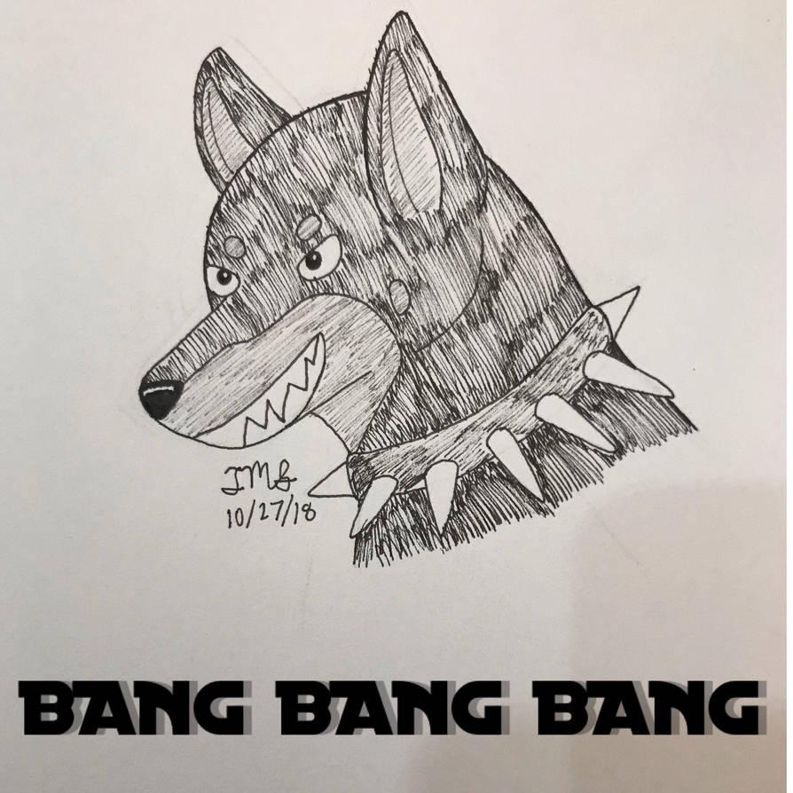 BANG BANG BANG  by TheMusicalSinner
