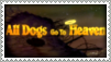 All Dogs Go To Heaven Stamp by Nyxity