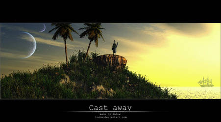 Cast away by ludow
