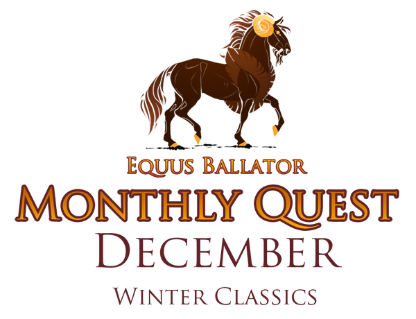 Monthly Quest - December by EquusBallatorSociety