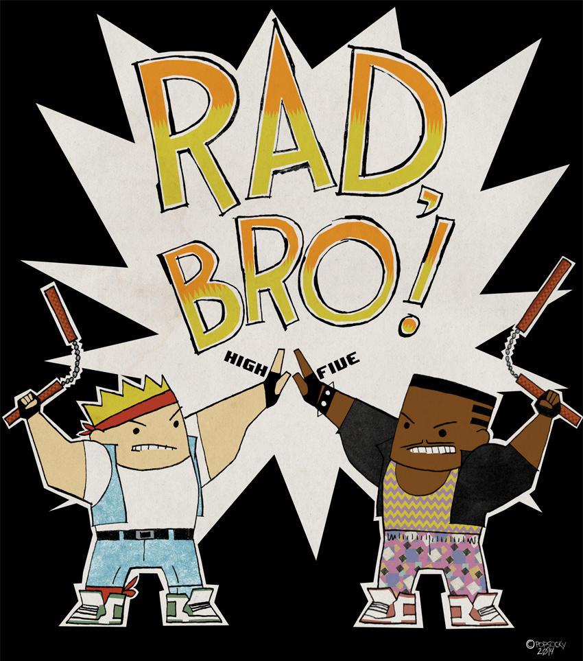 Rad, Bro by matthewethan
