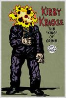 Kirby Krackle-- King of Crime by LeevanCleefIII