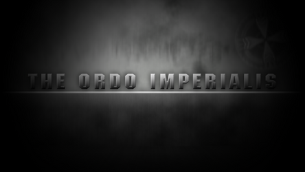 Ordo Imperialis WALLpaper 001 by Xoza