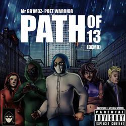 Path of 13 (Demo) Mr Grimez- Poet Warrior by MrGrimez