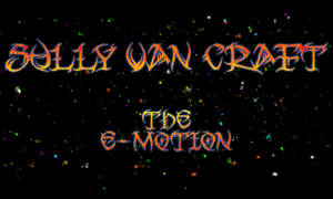 Sully Van Craft The E-Motion by SullyVanCraft