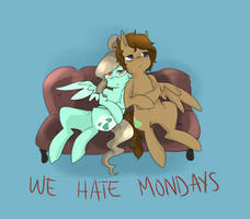we hate mondays by teabut