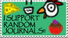 I SUPPORT RANDOM JURNALS stamp by thesorcerousisfat