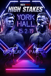 RPW High Stakes 2019 Ospreay vs PAC poster by THE-MFSTER-DESIGNS