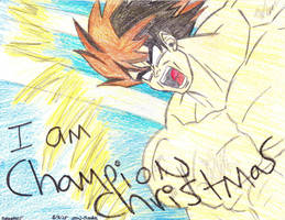 I AM CHAMPION CHRISTMAS!!! by Suemoons