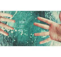 don't let go by bailey--elizabeth