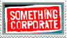 Something Corporate Stamp by BoltroBankai