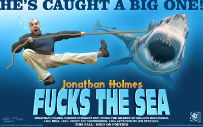 Jonathan Holmes Fucks The Sea [Podtoid] by SirTobbii