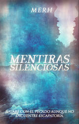 Mentiras Silenciosas by WalkerMinds