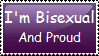 I'm Bisexual and Proud stamp by Twilight-Witch