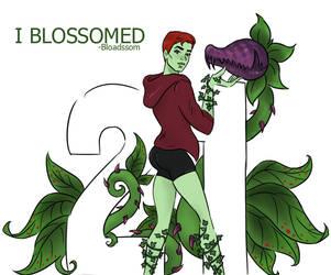 I Blossomed by Bloadssom