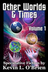 eBook Cover: Other Worlds and Times Vol 1 by TeamGirl-Differel