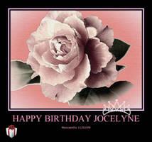 Happy Birthday Jocelyne by seekingmysoul