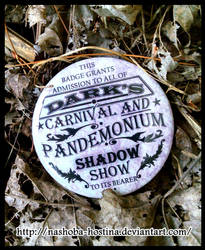 Dark's Carnival and Pandemonium Shadow Show Badge by Nashoba-Hostina
