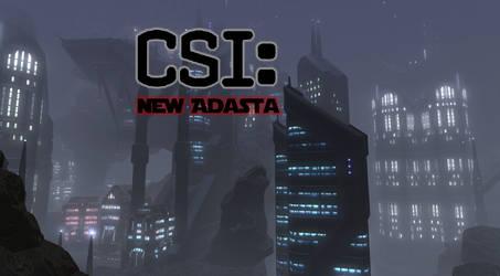 CSI New Adasta by SciFiRocker