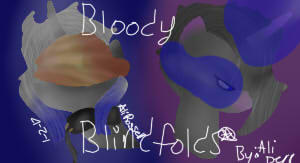 Bloody Blindfolds cover by Aliderp123