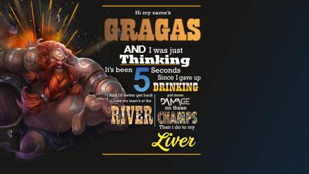 Gragas! by Brumskyy
