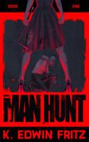 Man Hunt by EranFowler