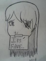 im fine.. by Jordanluvspuppies