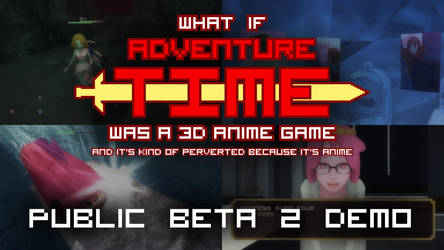 Adventure Time Fan Game (Public Beta 2 Demo) by Mikeinel