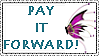 PAY IT FORWARD by luffsfromafriend