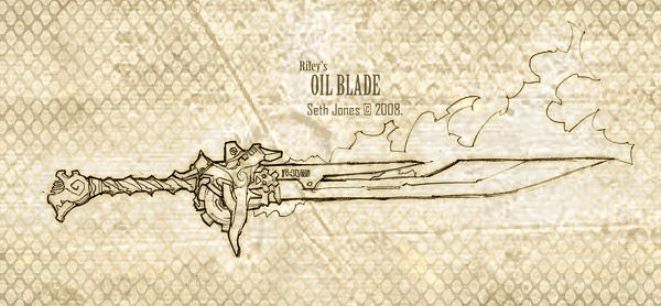 Riley's Oil Blade 'sketch' by Xeromander