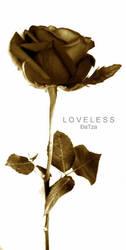loveless by DaTza