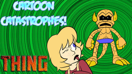 Cartoon Catastrophes - The Thing by Pembroke