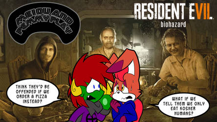 Meiou and Pemmy Play Resident Evil 7 by Pembroke