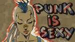 Punk is sexy Wallpaper (update) by RedGeOrb