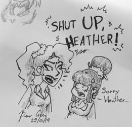 Shut UP Heather by pro-mole