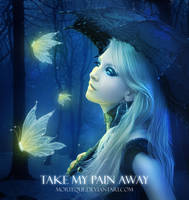 Take My Pain Away by Morteque