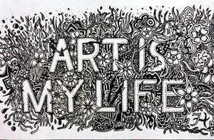 ART IS MY LIFE by franz110596