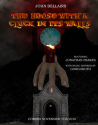 House With A Clock In It's Walls Poster by OrionPax09