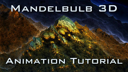 Mandelbulb 3D Animation Tutorial by schizo604